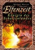 eBook: Elfenzeit 2: Königin des Schattenlandes