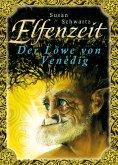 eBook: Elfenzeit 4: Der Löwe von Venedig