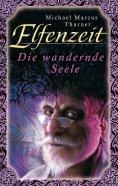 eBook: Elfenzeit 6: Die wandernde Seele