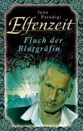 eBook: Elfenzeit 10: Fluch der Blutgräfin