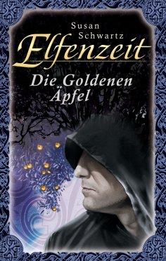 ebook: Elfenzeit 15: Die Goldenen Äpfel