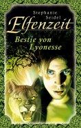 ebook: Elfenzeit 16: Bestie von Lyonesse