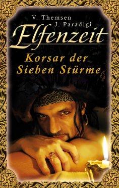 eBook: Elfenzeit 17: Korsar der Sieben Stürme