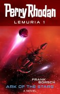ebook: Perry Rhodan Lemuria 1: Ark of the Stars