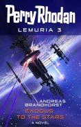 ebook: Perry Rhodan Lemuria 3: Exodus to the Stars