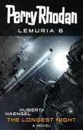 ebook: Perry Rhodan Lemuria 6: The Longest Night