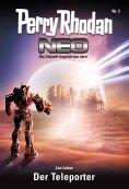 ebook: Perry Rhodan Neo 3: Der Teleporter