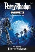 eBook: Perry Rhodan Neo 4: Ellerts Visionen