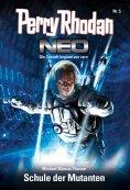 eBook: Perry Rhodan Neo 5: Schule der Mutanten
