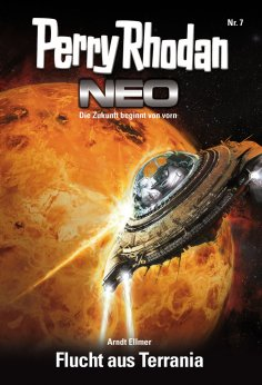 eBook: Perry Rhodan Neo 7: Flucht aus Terrania