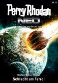 ebook: Perry Rhodan Neo 11: Schlacht um Ferrol