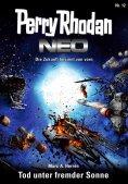 ebook: Perry Rhodan Neo 12: Tod unter fremder Sonne