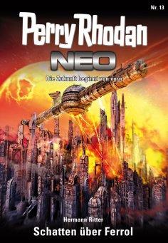 ebook: Perry Rhodan Neo 13: Schatten über Ferrol