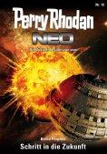 ebook: Perry Rhodan Neo 15: Schritt in die Zukunft