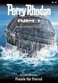 ebook: Perry Rhodan Neo 16: Finale für Ferrol