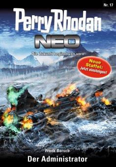 eBook: Perry Rhodan Neo 17: Der Administrator