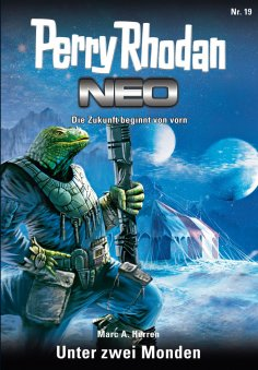 ebook: Perry Rhodan Neo 19: Unter den zwei Monden