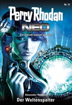eBook: Perry Rhodan Neo 21: Der Weltenspalter