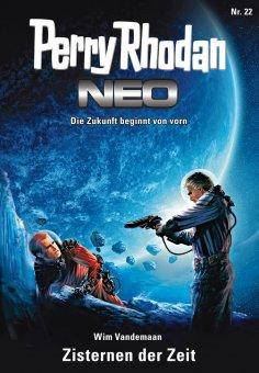 eBook: Perry Rhodan Neo 22: Zisternen der Zeit