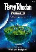 ebook: Perry Rhodan Neo 24: Welt der Ewigkeit