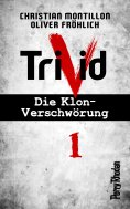 ebook: Perry Rhodan-Trivid 1: Kontakt