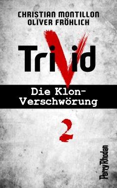 ebook: Perry Rhodan-Trivid 2: Klinik