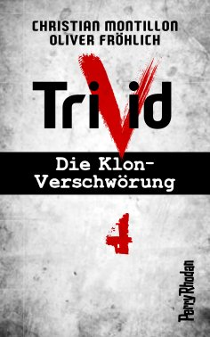 ebook: Perry Rhodan-Trivid 4: Heimkehr