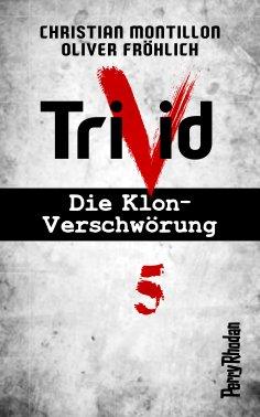 eBook: Perry Rhodan-Trivid 5: Experiment