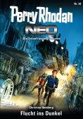 eBook: Perry Rhodan Neo 28: Flucht ins Dunkel