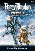ebook: Perry Rhodan Neo 31: Finale für Snowman