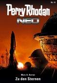 ebook: Perry Rhodan Neo 41: Zu den Sternen