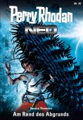 eBook: Perry Rhodan Neo 46: Am Rand des Abgrunds