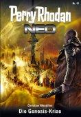 ebook: Perry Rhodan Neo 47: Die Genesis-Krise