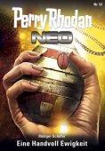 ebook: Perry Rhodan Neo 52: Eine Handvoll Ewigkeit