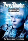 eBook: Perry Rhodan Neo 54: Kurtisane des Imperiums