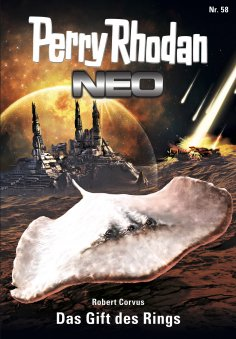 eBook: Perry Rhodan Neo 58: Das Gift des Rings