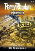 ebook: Perry Rhodan Neo 60: Der Kristallpalast