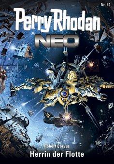 eBook: Perry Rhodan Neo 64: Herrin der Flotte