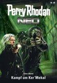 ebook: Perry Rhodan Neo 68: Kampf um Ker'Mekal