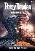 eBook: Perry Rhodan Neo 70: Revolte der Naats