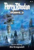 eBook: Perry Rhodan Neo 71: Die Kriegswelt
