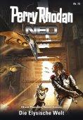 ebook: Perry Rhodan Neo 73: Die Elysische Welt