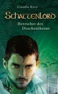 eBook: Schattenlord 3: Herrscher des Drachenthrons