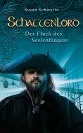 eBook: Schattenlord 4: Der Fluch des Seelenfängers