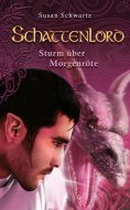 eBook: Schattenlord 5: Sturm über Morgenröte