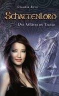 ebook: Schattenlord 6: Der Gläserne Turm