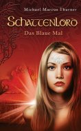 eBook: Schattenlord 7: Das Blaue Mal