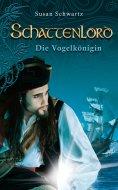 ebook: Schattenlord 8: Die Vogelkönigin