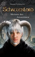 eBook: Schattenlord 9: Meister der Assassinen