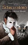eBook: Schattenlord 11: Die silberne Maske